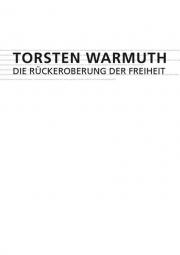 Catalogue RECAPTURING FREEDOM | DIE RÜCKEROBERUNG DER FREIHEIT